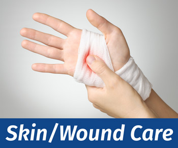 Skin and Wound Care